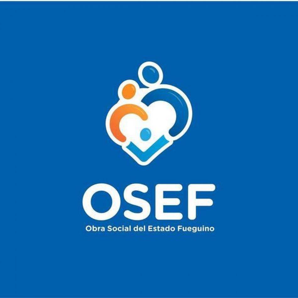 la Obra Social del Estado Fueguino (OSEF) anunció que eliminará la restricción que se imponía sobre las derivaciones