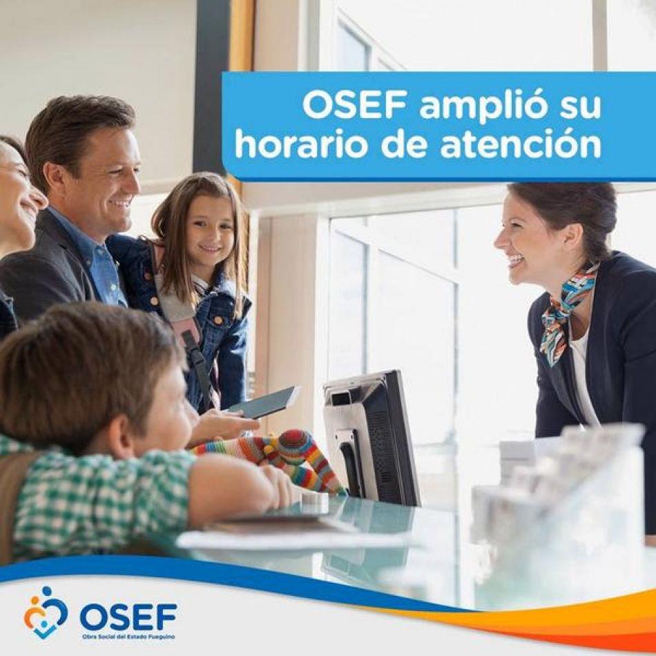 Ampliación de los horarios de atención de la obra social OSEF