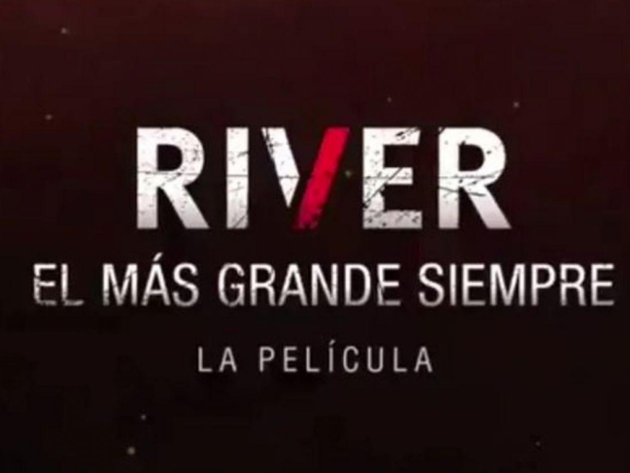 """Se estrena en el Monumental la película """"River, el más grande"""""""