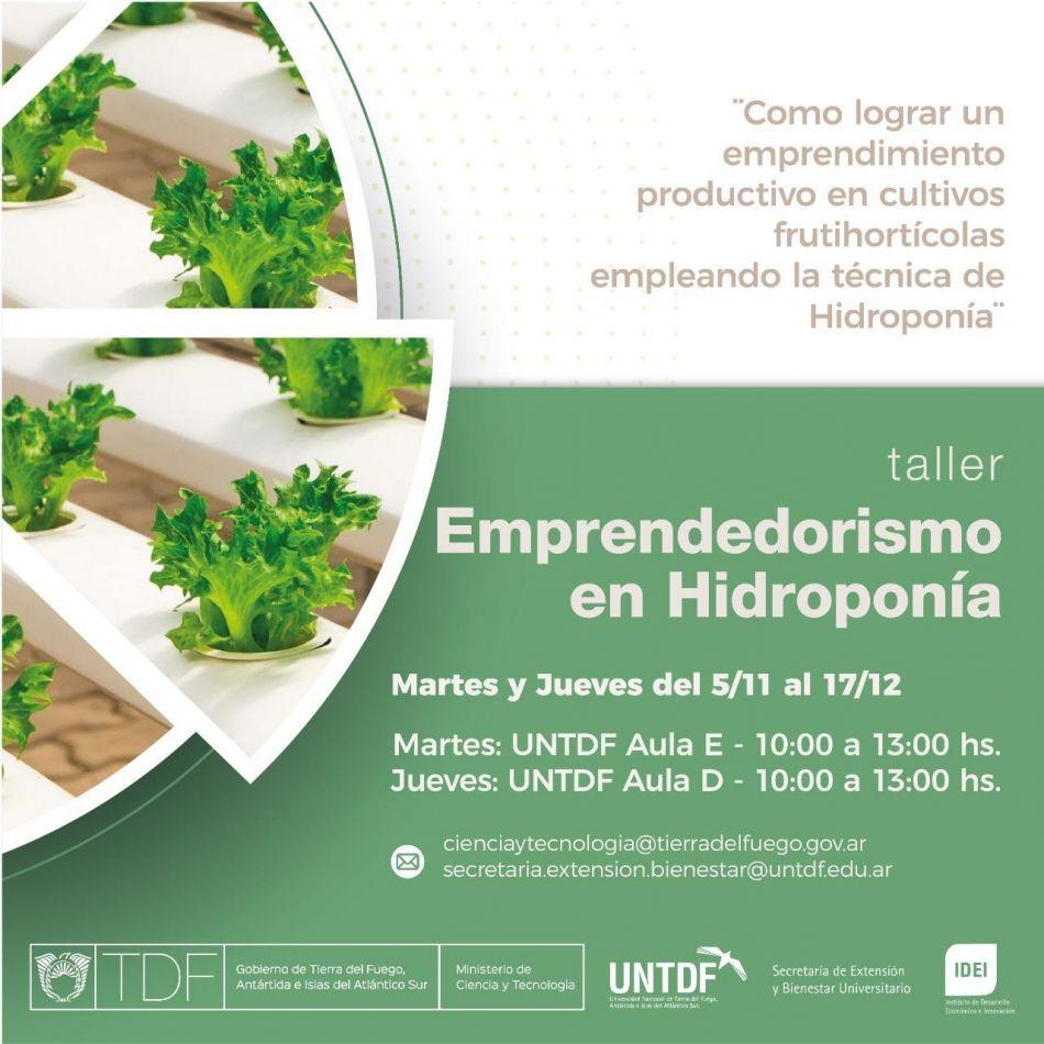 "Comenzó el taller de ""Emprendedorismo en cultivos Hidropónicos"""
