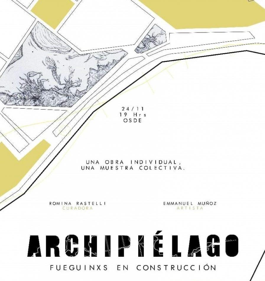 "Se inaugura ""Archipiélago Fueguinos en Construcción"""