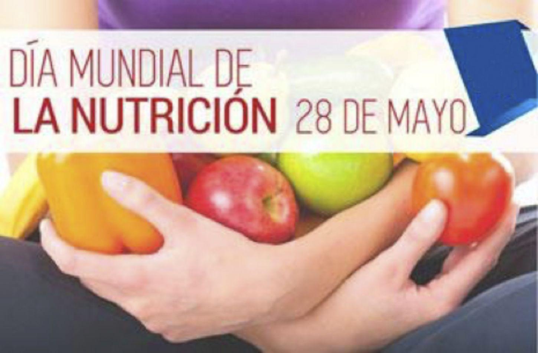 El 28 de mayo se celebra el día Mundial de la Nutrición