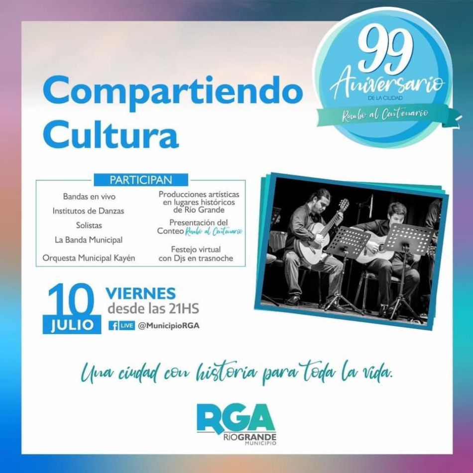 A las 21 horas comienza la Gran Fiesta Virtual por los 99 años de Río Grande