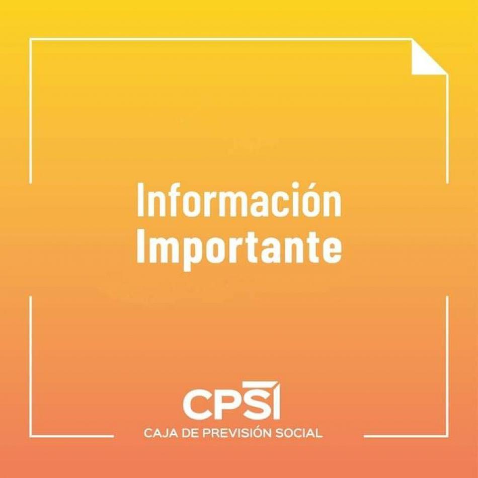 Caja de Previsión Social de la Provincia comunica