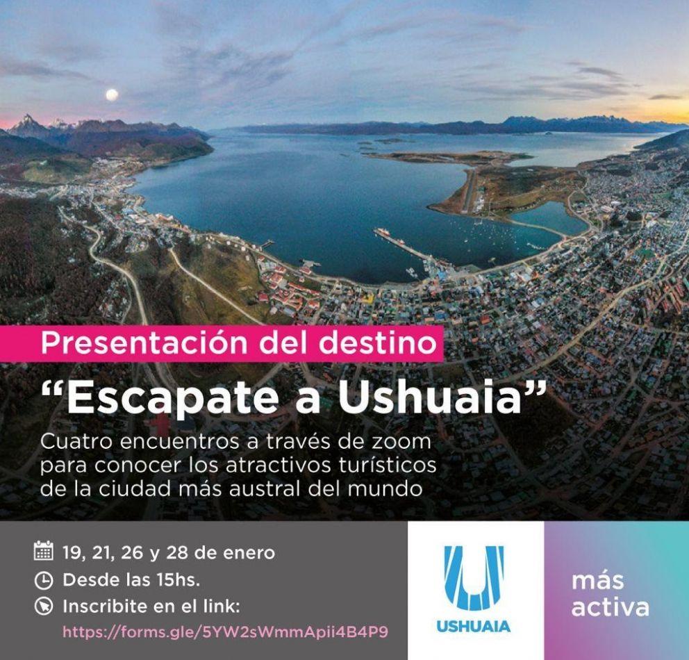 """ciclo de charlas """"Escapate a Ushuaia"""" permitirá presentar los atractivos del destino los días 19, 21, 26 y 28 de enero, a partir de las 15 hs vía zoom"""