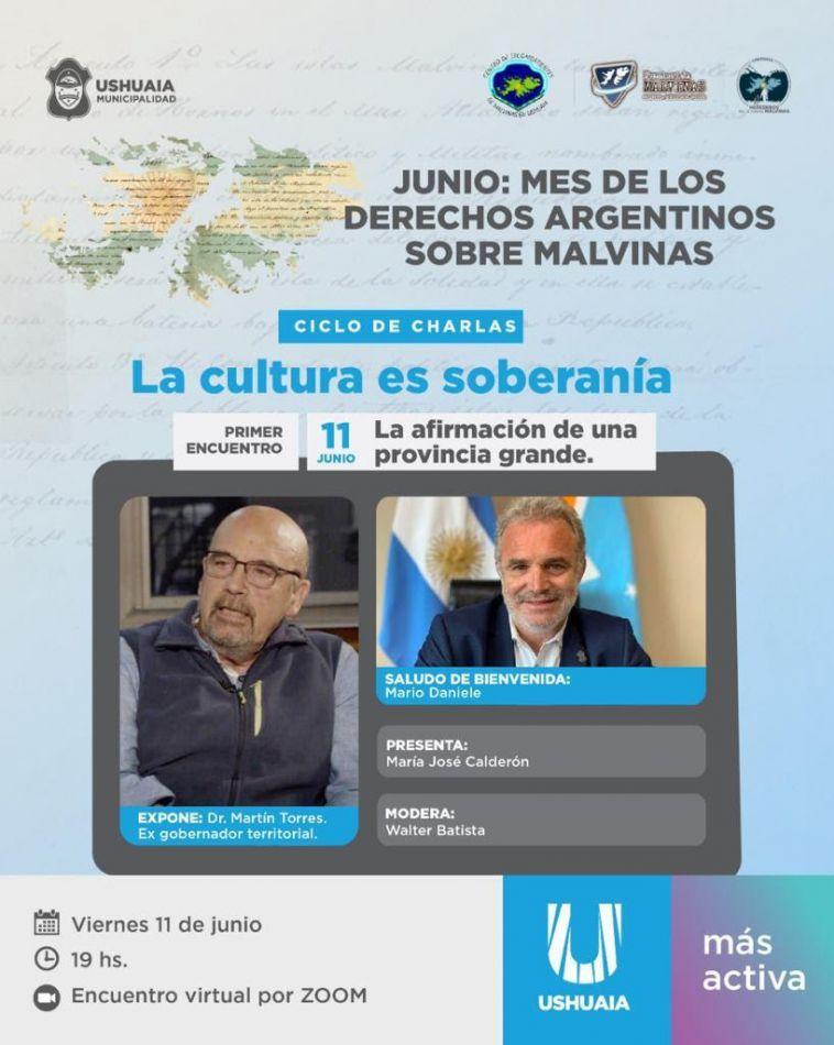 """Ushuaia impulsa el ciclo de charlas virtuales """"La Cultura Soberanía"""""""