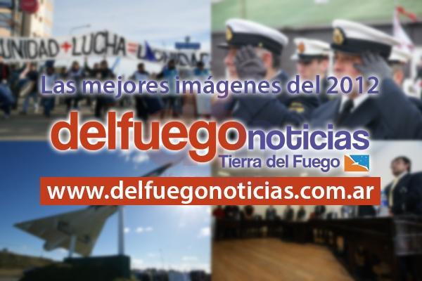 Las mejores imágenes del 2012 publicadas en delfuego noticias.